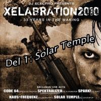 Xelabration Festival 2010, Del 1: Solar Temple