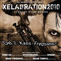 Xelabration Festival 2010, Del 2: Kaos-Frequenz