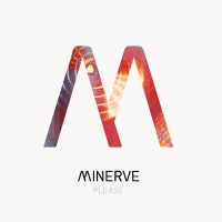 "Minerve – ""Please"""