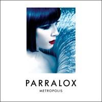 "Parralox – ""Metropolis"""