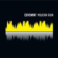 """Covenant – """"Modern Ruin"""""""