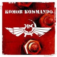 """Komor Kommando – """"Oil, Steel & Rhythm"""""""
