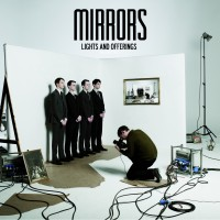 "Mirrors – ""Lights And Offerings"""