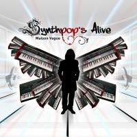 """Maison Vague – """"Synthpop's Alive"""""""