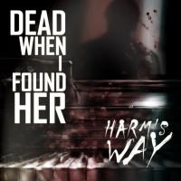 Intervju: Dead When I Found Her 2011
