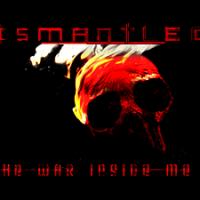 "Dismantled presenterar ""The War Inside Me"""