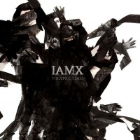 "IAMX – ""Volatile Times"""