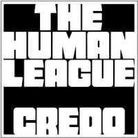 "The Human League – ""Credo"""