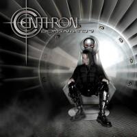 "Centhron – ""Dominator"""