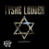 "Tyske Ludder – ""Diaspora"""