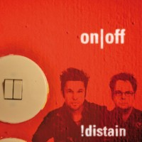 "!distain – ""On/off"""