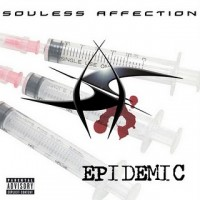 """Souless Affection – """"Epidemic"""""""
