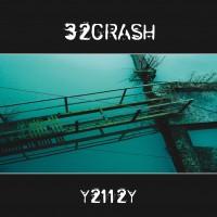"""32Crash – """"Y2112"""""""