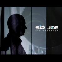 "Sir Joe – ""The Observer"""