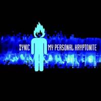 "Zynic – ""My Personal Kryptonite"" (Digital)"