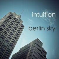"Intuition – ""Berlin Sky"""