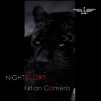 "Kirlian Camera – ""Nightglory"""