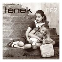 "Tenek – ""EP2"""
