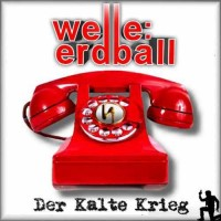 Welle:Erdball behandlar det kalla kriget