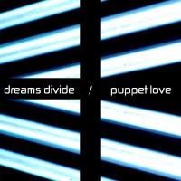 Dreams Divide debuterar med marionettkärlek