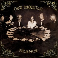 "God Module – ""Séance"""