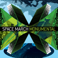 """Space March – """"Monumental"""""""