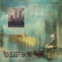 "No Sleep By The Machine – ""I"", ""II"" och ""III"""