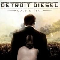 """Detroit Diesel – """"Coup d'État"""""""