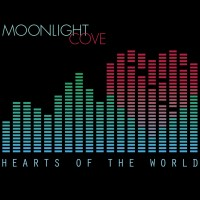 """Moonlight Cove – """"Hearts of the World"""""""