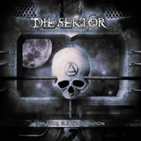 """Die Sektor – """"The Final Electro Solution"""""""