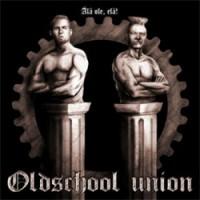 """Oldschool Union – """"Älä ole, elä!"""""""