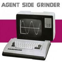 """Agent Side Grinder – """"Hardware"""""""