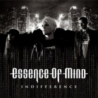 "Essence of Mind – ""Indifference"""