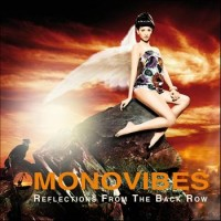 """Monovibes – """"Reflections From the Back Row"""""""