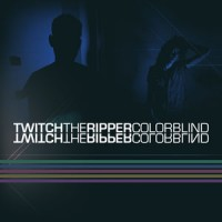 """Twitch the Ripper – """"Colorblind"""""""