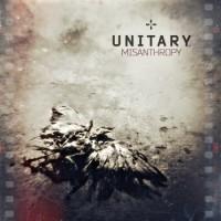 """Unitary – """"Misanthropy"""""""