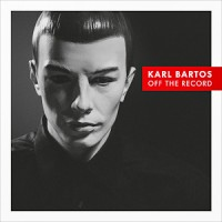 "Karl Bartos – ""Off the Record"""