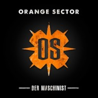 "Orange Sector – ""Der Maschinist"""