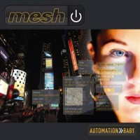 "Mesh – ""Automation Baby"""