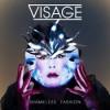 """Visage – """"Hearts and Knives"""""""