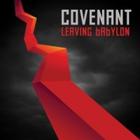 "Covenant – ""Leaving Babylon"""