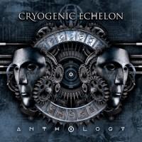 """Cryogenic Echelon – """"Anthology"""""""