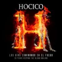 Hocico vandrar genom eld och firar 20 år