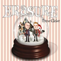 "Erasure – ""Snow Globe"""