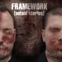 """Framework – """"Untold Stories"""""""