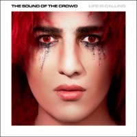 """The Sound of the Crowd – """"Life is Calling"""""""
