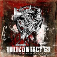 "Full Contact 69 – ""(Wo)man Machine"""