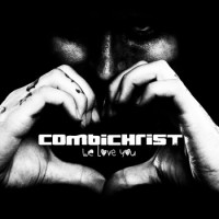 "Combichrist – ""We Love You"""