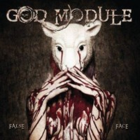 "God Module – ""False Face"""