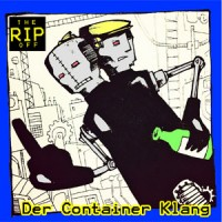 """Der Container Klang (Container 90) – """"The Rip off"""""""